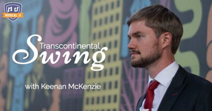 Transcontinental-Swing-with-Keenan-McKenzie-1-1024x536